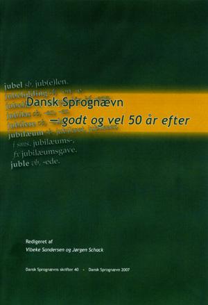 Dansk Sprognævn - godt og vel 50 år efter