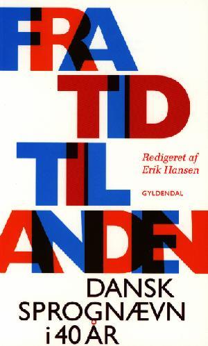 Fra tid til anden — Dansk Sprognævn i 40 år