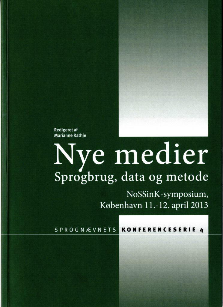 Nye medier. Sprogbrug, data og metode