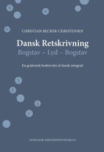 Forside af bogen Dansk Retskrivning